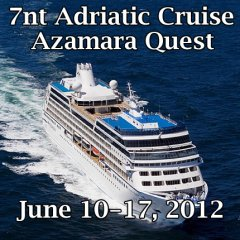 Adratic Sea 7 Nt Cruise on Azamara Quest