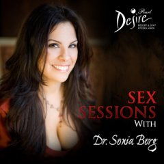 Sex Sesions with Dr Sonia Borg